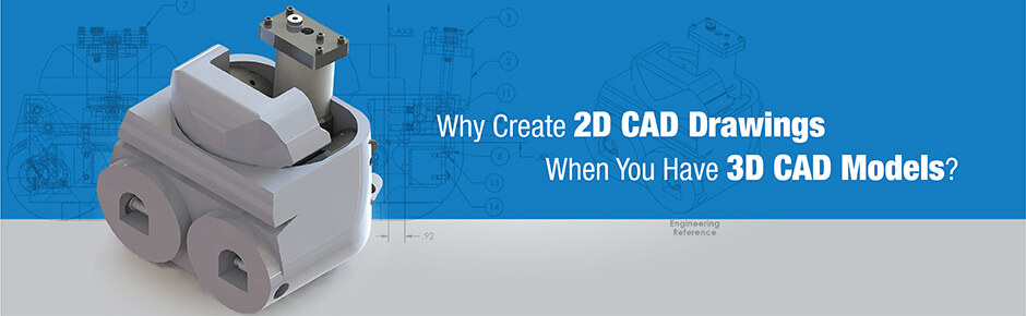 Model Based Design 3D CAD