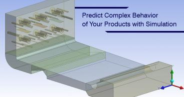 Predict Complex Behavior of Your Products with Simulation
