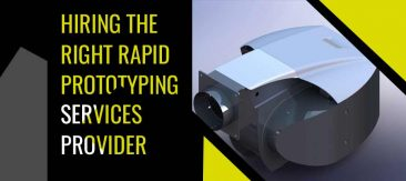 Hiring the Right Rapid Prototyping Services Provider for Your Product Development