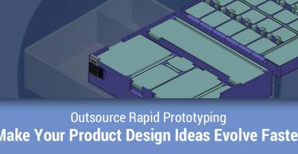 Outsource Rapid Prototyping & Make Your Product Design Ideas Evolve Faster