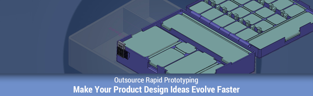 Outsoure Rapid-Prototyping Services