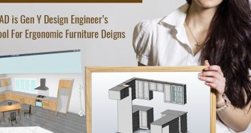 CAD is Gen Y Design Engineer's Tool for Ergonomic Furniture Designs