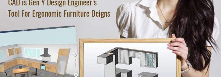 CAD is Gen Y Design Engineer's Tool for Ergonomic Furniture Designs