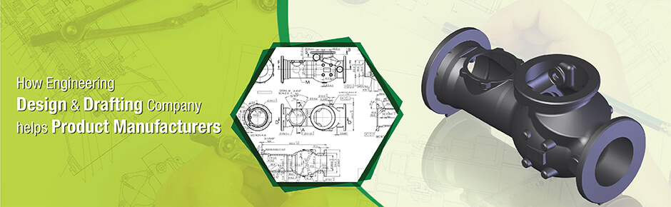 How engineering design drafting company helps product for Service design firms