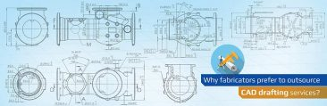 Top Most Outsourced CAD Drafting Services for Fabricators