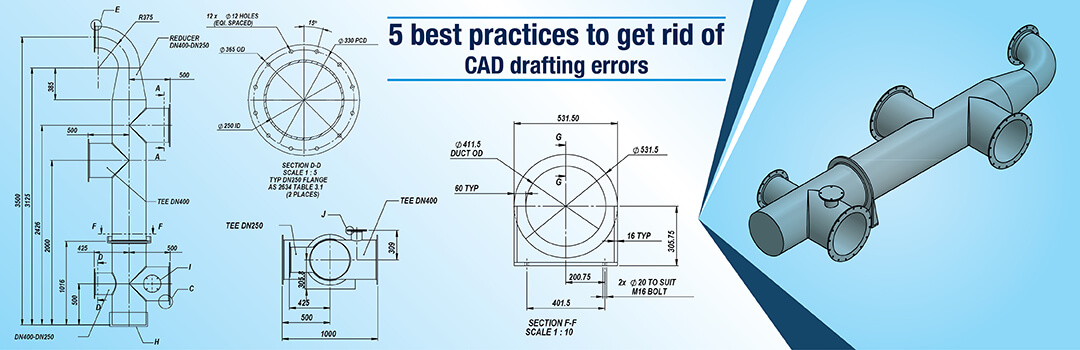 5 CAD drafting and drawing mistakes you must avoid to save costs